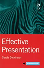 Effective presentation / Sarah Dickinson by…