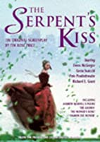 The Serpent's Kiss by Tim Rose-Price