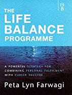 Life Balance Programme by Peta Lyn Farwagi