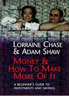 Money and how to make more of it / Lorraine…