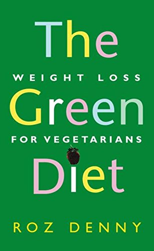 the-green-diet-weight-loss-for-vegetarians
