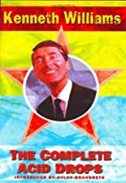 Kenneth Williams' Complete Acid Drops by…