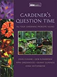 Swithinbank, Anne: Gardeners' Question Time: All Your Gardening Problems Solved