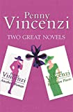 "Penny Vincenzi: Two Great Novels: "" Another Woman "" , "" Forbidden Places """