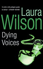 Dying Voices by Laura Wilson