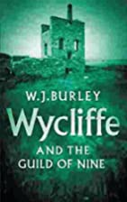 Wycliffe and the Guild of Nine by W. J.…