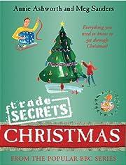 Trade Secrets: Christmas: Everything You…