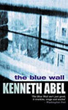 Blue Wall by Kenneth Abel