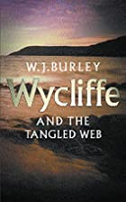 Wycliffe and the Tangled Web by W. J. Burley