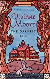 Moore, Viviane: Darkest Red