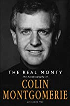 The Real Monty: The Autobiography of Colin…