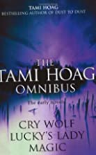 Magic / Lucky's Lady / Cry Wolf by Tami Hoag