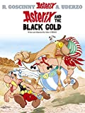 Uderzo, Albert: Asterix and the Black Gold