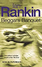 Beggars Banquet by Ian Rankin