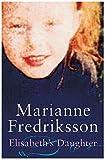 Fredriksson, Marianne: Elisabeth's Daughter