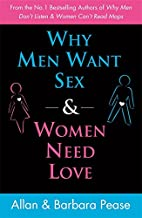 Why Men Want Sex and Women Need Love:…