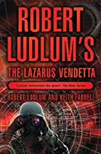Robert Ludlum's The Lazarus Vendetta: A…
