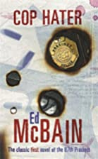 Cop Hater (Crime Essentials) by Ed McBain