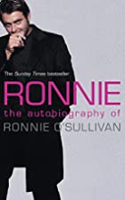 Ronnie: The Autobiography of Ronnie…
