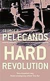 Pelecanos, George P.: Hard Revolution