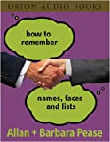 Pease, Allan: How to Remember Names, Faces and Lists