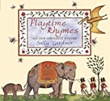 Gardner, Sally: Playtime Rhymes: All Our Favourite Rhymes