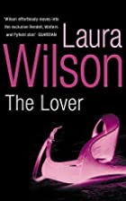The Lover by Laura Wilson