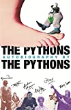 Palin, Michael: The Pythons' Autobiography By The Pythons