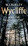Burley, W. J.: Wycliffe And The Dead Flautist