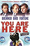 Bird, John: You Are Here: A Dossier