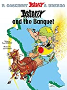 Asterix and the Banquet: Bk. 5 (Asterix…