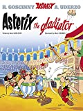 Uderzo, Albert: Asterix and the Gladiator