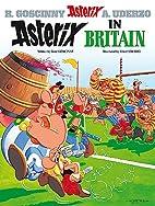 Asterix in Britain by René Goscinny