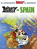 Uderzo, Albert: Asterix in Spain: Goscinny and Uderzo Present An Asterix Adventure