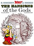 Rene Goscinny: Asterix The Mansions of the Gods: Album #17 (Asterix (Orion Hardcover))