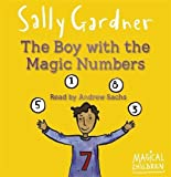 Gardner, Sally: The Boy with the Magic Numbers (Magical Children)