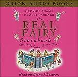 Adams, Georgie: The Real Fairy Storybook