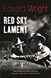 Wright, Edward: Red Sky Lament