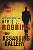Robbins, David L.: The Assassins Gallery