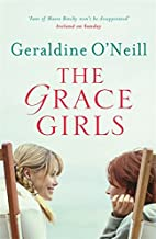 The Grace Girls by Geraldine O'Neill