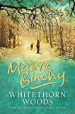 Binchy, Maeve: Whitethorn Woods