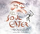 Paver, Michelle: Soul Eater (Chronicles of Ancient Darkness)