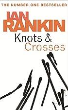 Knots and Crosses by Ian Rankin