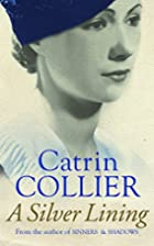 A Silver Lining (Hearts of Gold) by Catrin…