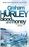 Hurley, Graham: Blood And Honey