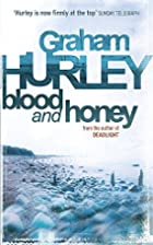 Blood and Honey by Graham Hurley