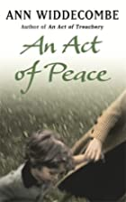 An Act of Peace by Ann Widdecombe