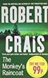ROBERT CRAIS: The Monkey's Raincoat