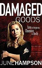 Damaged Goods (Daisy Lane) by June Hampson
