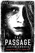 The Passage (The Passage Trilogy) by Justin…